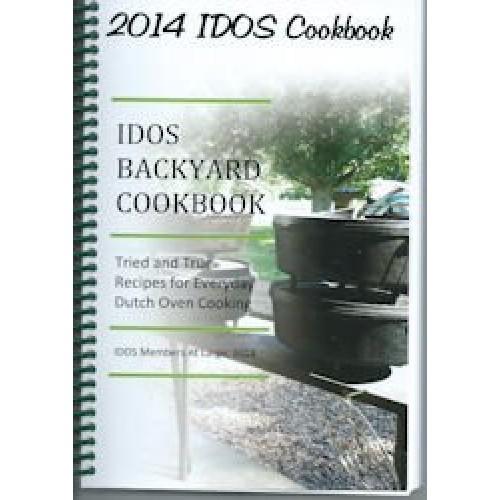 2014 IDOS Backyard Dutch Oven Cookbook